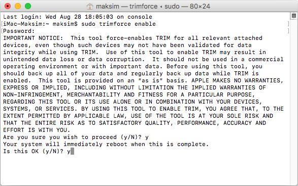 sudo trimforce enable